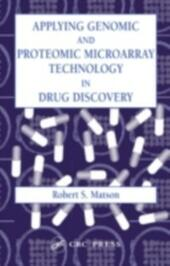 Applying Genomic and Proteomic Microarray Technology in Drug Discovery