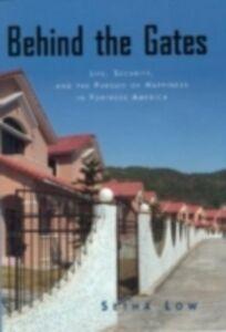 Foto Cover di Behind the Gates, Ebook inglese di Setha Low, edito da Taylor and Francis