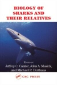 Foto Cover di Biology of Sharks and Their Relatives, Ebook inglese di  edito da CRC Press