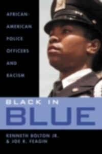 Ebook in inglese Black in Blue Bolton, Kenneth , Feagin, Joe