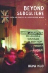 Ebook in inglese Beyond Subculture Huq, Rupa