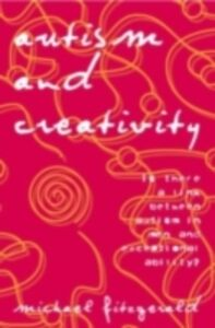 Ebook in inglese Autism and Creativity Fitzgerald, Michael