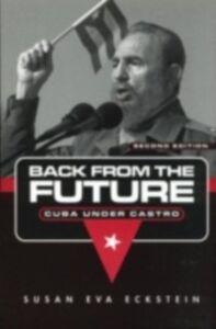 Foto Cover di Back From the Future, Ebook inglese di Susan Eva Eckstein, edito da Taylor and Francis