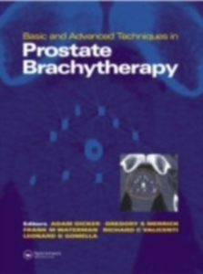 Ebook in inglese Basic and Advanced Techniques in Prostate Brachytherapy -, -