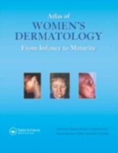 Ebook in inglese Atlas of Women's Dermatology Brenner, Sara , Lawrence Charles Parish, MD , Parish, Jennifer L. , Silva, Marcia Ramos e