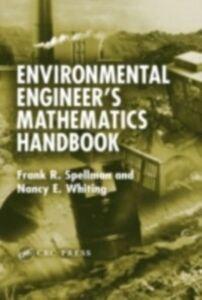 Ebook in inglese Environmental Engineer's Mathematics Handbook Spellman, Frank R. , Whiting, Nancy E.