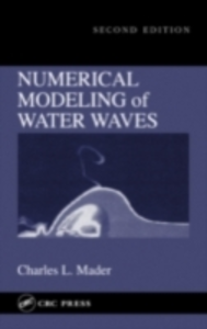 Ebook in inglese Numerical Modeling of Water Waves Mader, Charles L.