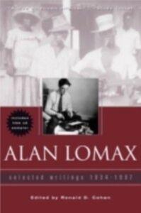 Foto Cover di Alan Lomax, Ebook inglese di  edito da Taylor and Francis