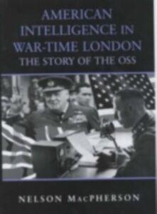 Ebook in inglese American Intelligence in War-time London MacPherson, Nelson