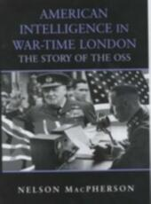 American Intelligence in War-time London