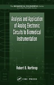 Ebook in inglese Analysis and Application of Analog Electronic Circuits to Biomedical Instrumentation Northrop, Robert B.