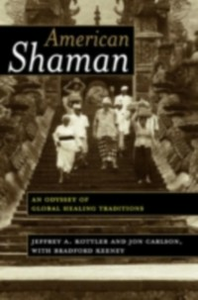 Ebook in inglese American Shaman Carlson, Jon , Keeney, Bradford , Kottler, Jeffrey A.
