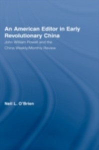 Ebook in inglese American Editor in Early Revolutionary China O'Brien, Neil L.