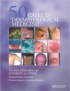 Ebook in inglese Fifty Dermatological Cases Creamer, Daniel , Vivier, Anthony du