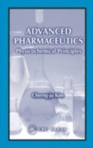 Ebook in inglese Advanced Pharmaceutics Kim, Cherng-ju