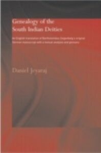 Foto Cover di Genealogy of the South Indian Deities, Ebook inglese di Daniel Jeyaraj, edito da Taylor and Francis