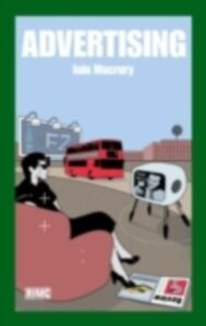 Foto Cover di Advertising, Ebook inglese di Iain MacRury, edito da Taylor and Francis