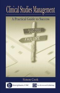 Foto Cover di Clinical Studies Management, Ebook inglese di Simon Cook, edito da CRC Press