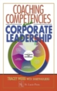 Ebook in inglese Coaching Competencies and Corporate Leadership Kolberg, Sharyn , Weiss, Tracey