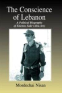 Foto Cover di Conscience of Lebanon, Ebook inglese di Mordechai Nisan, edito da Taylor and Francis