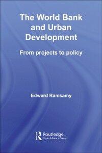 Ebook in inglese World Bank and Urban Development Ramsamy, Edward
