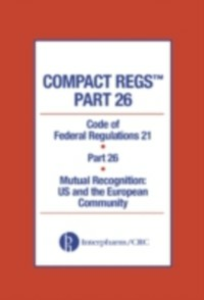 Ebook in inglese Compact Regs Part 26 Administration, Food and Drug