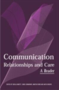 Ebook in inglese Communication, Relationships and Care