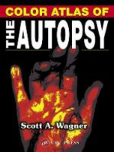 Ebook in inglese Color Atlas of the Autopsy Wagner, Scott A.