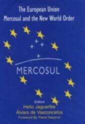 European Union, Mercosul and the New World Order