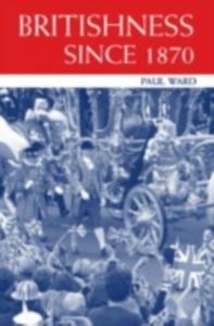Ebook in inglese Britishness since 1870 Ward, Paul