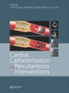 Ebook in inglese Cardiac Catheterization and Percutaneous Interventions -, -