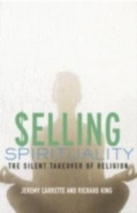 Ebook in inglese Selling Spirituality Carrette, Jeremy , King, Richard