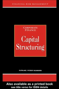 Ebook in inglese Capital Structuring -, -