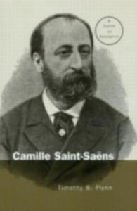 Ebook in inglese Camille Saint-Saens Flynn, Timothy