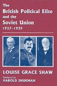 Foto Cover di British Political Elite and the Soviet Union, Ebook inglese di  edito da Taylor and Francis