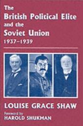 British Political Elite and the Soviet Union