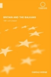 Ebook in inglese Britain and the Balkans Hodge, Carole