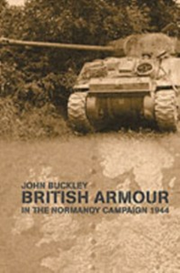 Ebook in inglese British Armour in the Normandy Campaign Buckley, John