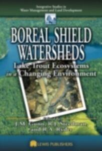 Foto Cover di Boreal Shield Watersheds, Ebook inglese di  edito da CRC Press