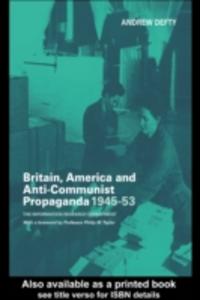 Ebook in inglese Britain, America and Anti-Communist Propaganda 1945-53 Defty, Andrew