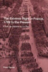 Foto Cover di Extreme Right in France, 1789 to the Present, Ebook inglese di Peter Davies, edito da Taylor and Francis
