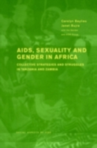 Ebook in inglese AIDS Sexuality and Gender in Africa -, -