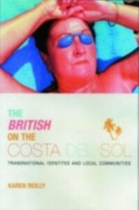 Ebook in inglese British on The Costa Del Sol O'Reilly, Karen
