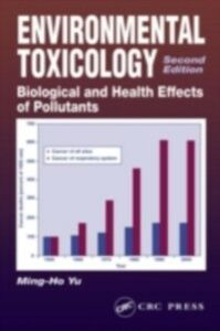 Ebook in inglese Environmental Toxicology Tsunoda, Humio , Yu, Ming-Ho