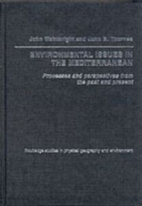 Ebook in inglese Environmental Issues in the Mediterranean Thornes, John B. , Wainwright, John