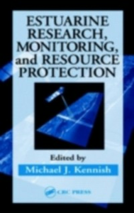 Ebook in inglese Estuarine Research, Monitoring, and Resource Protection -, -
