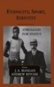 Ebook in inglese Ethnicity, Sport, Identity -, -