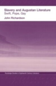 Ebook in inglese Slavery and Augustan Literature Richardson, Dr J