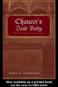 Ebook in inglese Chaucer's Dead Body Prendergast, Thomas