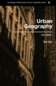 Foto Cover di Urban Geography, Ebook inglese di Tim Hall, edito da Taylor and Francis